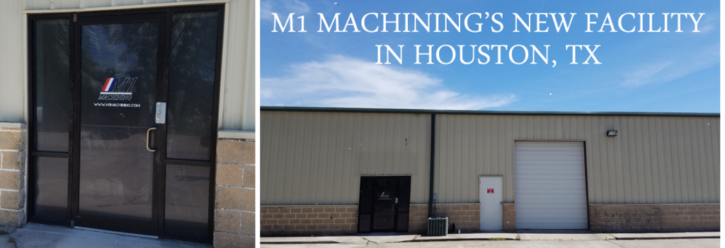 New M1 Machining facility in houston TX